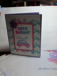 Hippie Birthday by stmpnMoira - Cards and Paper Crafts at Splitcoaststampers