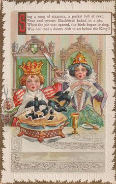 NURSERY RHYME ~ SING A SONG OF SIXPENCE ~ Blackbirds ~ KING & QUEEN Emb. PC #GREETING
