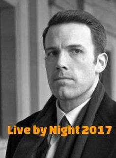 Download Live by Night 2016 Full Movie