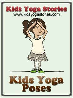 Kids Yoga Poses - a great parent-child activity!