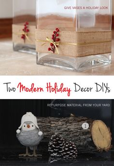 Simple DIY projects to get modern-rustic holiday decor on a budget - definitely trying some of these this year.