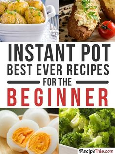101 Instant Pot Recipes For The Complete Beginner Beginner Instant Pot Recipes. Introducing you to our full list of 101 instant pot beginner recipes. The perfect collection of basic instant pot recipes…. Power Pressure Cooker, Pressure Pot, Instant Pot Pressure Cooker, Instant Cooker, Pressure Canning, Dessert Diet, Dessert Aux Fruits, Pressure Cooking Recipes, Crockpot Recipes
