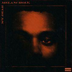 The Weeknd - My Dear Melancholy ( Álbum ) R&b Albums, Hip Hop Albums, Music Albums, The Weeknd Album Cover, The Weeknd Albums, Cool Album Covers, Music Album Covers, Music Collage, Wall Collage