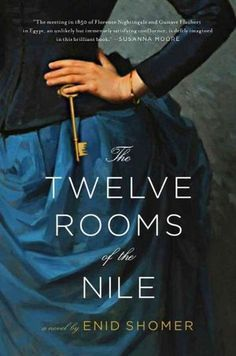 The Twelve Rooms of the Nile, sounds interesting....