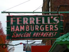 Hoptown Ferrels, oh how I miss those burgers!!!  Hopkinsville, Kentucky