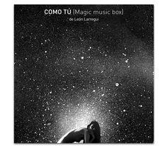 Holocrn: Como Tú (Magic Music Box): El nuevo sencillo de León Larregui