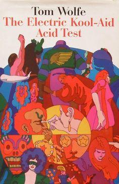 theswingingsixties:    'The Electric Kool-Aid Acid Test' 1st edition, 1968.      (via imgTumble)                                                                                                                                                                                 Plus
