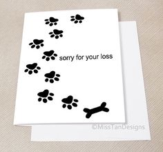 Pet Sympathy Card Dog Sorry For Your Loss by MissTanDesigns