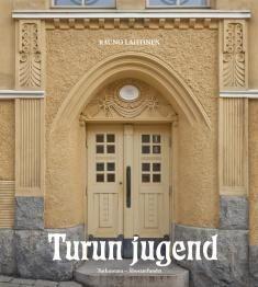 Turun jugend / Rauno Lahtinen