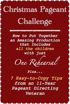 Christmas Pageant Challenge: 7 easy-to-copy tips for a great pageant. Plus, learn the secret to having just one rehearsal! Christmas Plays For Kids, Christmas Drama, Christmas Skits, Christmas Pageant, Childrens Christmas, Christian Christmas, Christmas Nativity, A Christmas Story, Holiday Program