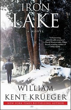 Iron Lake (Cork O'Connor, #1) by William Kent Krueger