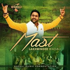 MAST is an upcoming single track by Lakhwinder Wadali download full mp3 hd official video