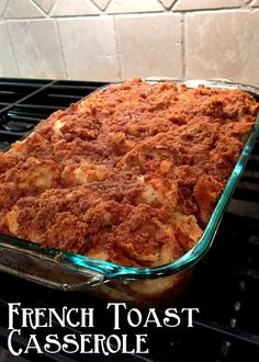 From the Kitchen: Pioneer Woman French Toast Casserole