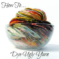 How to Dye Ugly Yarn. Great tutorial on saving old yarn and making it fresh and new looking with some new colors. Find family friendly posts at http://www.love2encourageyou.com