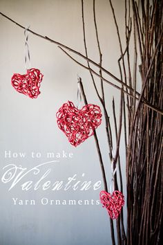 Valentine Yarn Ornaments  Valentine's day | Decorating Ideas | Rustic Decor | Festival Moods | Signs #love #partnar #surprise #valentinesday #decorationideas #valentines #valentinesdaycrafts #valentinesdecor