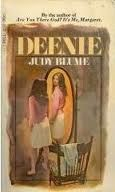 Deenie byJudy Blume (Banned because of four lines about masturbation.)