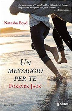 Leggere Romanticamente e Fantasy: Recensione Un messaggio per te. Forever Jack di Na...