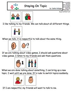 Visual Social Story Packet for Children with Autism: Communication Set 1 – The Autism Helper Visual Social Story Packet for Children with Autism: Communication Set 1 Staying on Topic – Visual Social Story Social Stories Autism, Social Skills Autism, Teaching Social Skills, Social Behavior, Autism Teaching, Autism Activities, Therapy Activities, Autism Resources, Speech Language Therapy