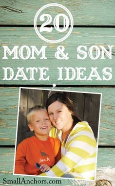 Raising boys: 20 awesome mom and son date ideas. Personal one-to-one time with our kids is really important to make room for in our schedules. Helps us truly notice how they are growing and stop the clock a little. #parenting