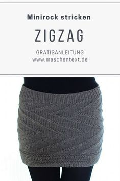 Knitting Mini Skirt: Anyone can knit this miniskirt in a zigzag pattern that dominates the left and right stitches. // Knitting Pattern // Knitting Pattern // Knit Skirt // Gray // Beginner's Guide // Instructions German // Source by maschentext Motif Zigzag, Zig Zag Pattern, Pattern Skirt, Jeans Rock Revival, Top Mini, Poncho Crochet, Big Knit Blanket, Denim Mini, I Cord