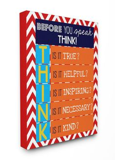 The Kids Room Before You Speak Think Typography Wrapped Canvas Wall Art