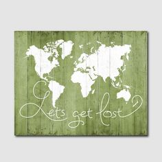 world map poster download, lets get lost printable quote green wall decor jpg, world map wood print digital travel quote instant download