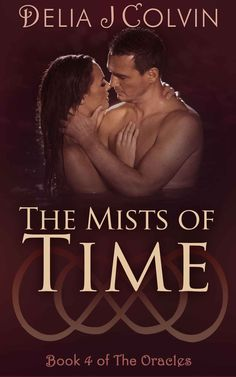 Amazon.com: The Mists of Time (The Oracles Book 4) eBook: Delia Colvin: Kindle Store