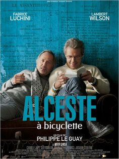 Alceste à bicyclette by Philippe Le Guay - with Fabrice Luchini & Lambert Wilson Hd Movies, Movies To Watch, Movies Online, Cult Movies, Indie Movies, Action Movies, Image Internet, French Film Festival, Maya