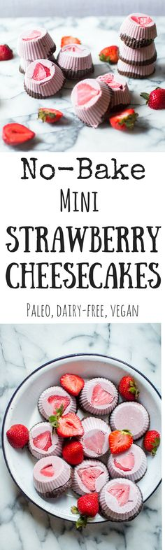 A healthy ode to the totally delicious classic dessert, No-Bake Mini Strawberry Cheesecakes are a naturally-sweetened, Paleo and plant based treat that you can feel great about enjoying on the regular. Paleo Dessert, Gluten Free Desserts, Dairy Free Recipes, Healthy Desserts, Real Food Recipes, Dessert Recipes, Paleo Recipes, Raw Desserts, Cobbler