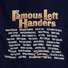 Famous Left-Handed People | Famous Left Handers T-Shirt and Sweatshirt