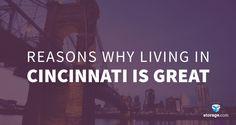 13 Reasons Why Living in Cincinnati Is Great