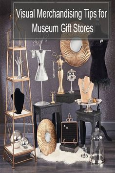 Visual Merchandising Tips for Museum Gift Stores