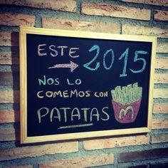 Este año nos lo comemos con patatas... Fritas!! #pizarra #blackboard #mensajes #frases #ActitudPositiva #tizas