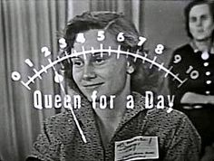 """Queen for a Day applause meter. """"Would YOU like to be Queen for a day!""""  Yes yes yes! We watched this show like royalty."""