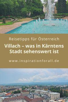 Tipps für einen Städtetrip nach Villach in Österreich Klopeiner See, City Photo, Inspiration, Travelling, Villach, Biblical Inspiration, Inspirational, Inhalation