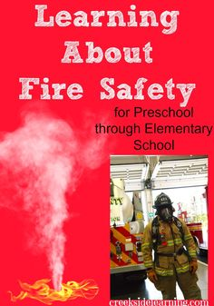 Creative and kid-friendly ways to teach fire safety. -Lisa