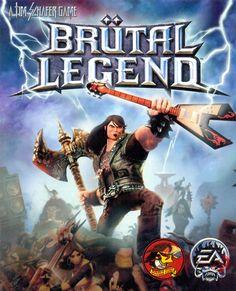 """Brütal Legend"""