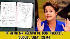 PF acha na agenda de Bob, 'Palocci', 'Duque', 'Lula', Dilma