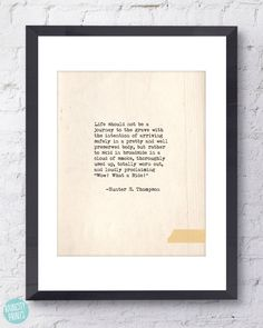 Hunter S Thompson Quote. Inspirational Art Print. Typographic Print. Typewriter Series Poster. Wow! What A Ride! Quote. Wall Art. Home Decor by raincityprints on Etsy https://www.etsy.com/listing/200099449/hunter-s-thompson-quote-inspirational