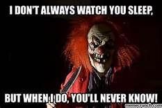 creepy clown meme - Yahoo Image Search Results