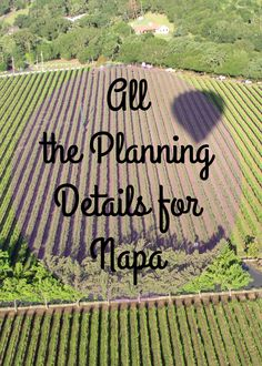 All the Planning Details for Napa Valley Napa Valley Wineries, Napa Winery, Sonoma Valley, San Francisco Travel, In Vino Veritas, California Travel, California Wine, Northern California, California Style