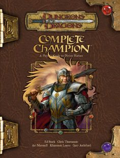 Complete Champion (3.5) | Book cover and interior art for Dungeons and Dragons 3.0 and 3.5 - Dungeons & Dragons, D&D, DND, 3rd Edition, 3rd Ed., 3.0, 3.5, 3.x, 3E, d20, fantasy, Roleplaying Game, Role Playing Game, RPG, Open Game License, OGL, Wizards of the Coast, WotC, TSR Inc. | Create your own roleplaying game books w/ RPG Bard: www.rpgbard.com | Not Trusty Sword art: click artwork for source