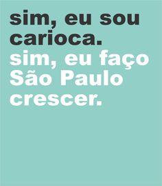 Crescendo, Rio, Random, Style, To Forgive, Sayings, Sao Paulo, Pride, Frases