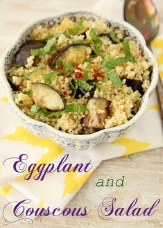 """Looking for a lovely light lunch that is ready to enjoy in minutes?  This """"Eggplant and Couscous Salad"""" is an easy and healthy choice!"""
