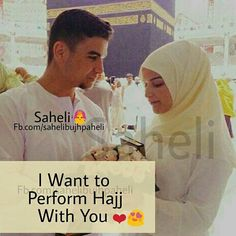 Only one man I want to perform Hajj with, I pray for an eternal everlasting love with you...