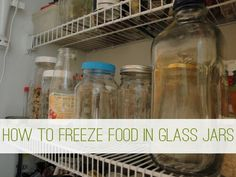 """wide-mouth jars rather than jars that narrow at the top, particularly when freezing liquids or purees. Leave 1"""" of space below the lip in the jar&chill the jar and its contents until cold to the touch. When freezing in Pyrex or Corning type containers (I use the glass kind) the food and the containers must also be chilled. If either the food or glass is warm or you fill the jar too full, it will shatter when frozen, making it unsafe to eat."""