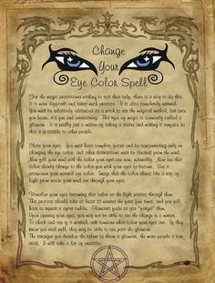 Change your eye color spell for homemade Halloween Spell book. Halloween Spell Book, Halloween Spells, Witch Spell Book, Witchcraft Spell Books, Magick Spells, Healing Spells, Pagan Witchcraft, Wiccan Magic, Wiccan Witch