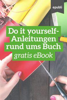 Ihr liebt Bücher und gestaltet gern selbst? Dann haben wir genau das richtige für Euch! In unserem kostenlosen eBook findet Ihr verschiedene Anleitungen zum Selbermachen rund ums Buch, gute Vorsätze für Kreative und Inspirationsquellen. Das eBook könnt Ihr Euch hier kostenfrei downloaden:  http://www.epubli.de/buch/diy-ideen-fuers-neue-jahr Wir wünschen Euch viel Spaß beim Nachmachen! #diy #doityourself #selfmade #basteln #bücher #gratis #ebook