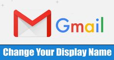 In this article, we will share a detailed guide on how to change your display name on Gmail. Just follow the simple steps given below. #Email #EmailDisplayName #Gmail Change Email, Save Changes, Email Signatures, Latest Technology News, New Names, Old Ones, Web Browser, Getting To Know