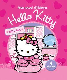 Mon recueil d'histoires Hello Kitty 4 histoires 112 pages Couverture matelassée. 22 x 25 cm 3 ans et plus #Livre #Jeunesse #HelloKitty #Hello #Kitty